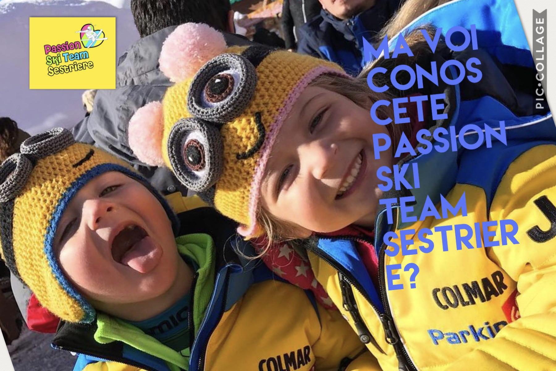 Ma voi conoscete Passion Ski Team Sestriere?